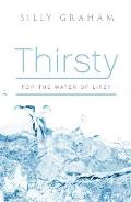 Thirsty for the Water of Life: 25-Pack Tracts