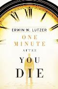 One Minute After You Die: 25-Pack Tracts (Proclaiming the Gospel)