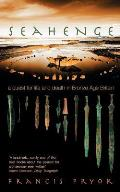 Seahenge A Quest for Life & Death in Bronze Age Britain