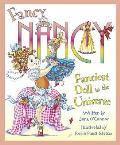 Fancy Nancy - Fanciest Doll in the Universe