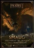 Hobbit The Desolation of Smaug Chronicle Companion Unleashing the Dragon