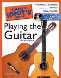 Complete Idiots Guide to Playing the Guitar 2nd Edition With CD
