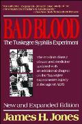 Bad Blood The Tuskegee Syphilis Experiment