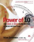 Power of 10 The Once A Week Slow Motion Fitness Revolution