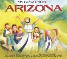 My Great-Aunt Arizona