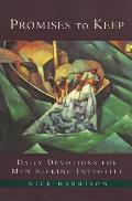 Promises to Keep Daily Devotions for Men of Integrity