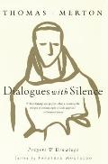 Dialogues with Silence Prayers & Drawings