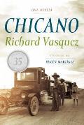 Chicano: Una Novela