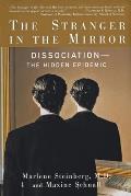 Stranger In The Mirror Dissociation