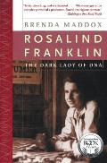 Rosalind Franklin The Dark Lady...