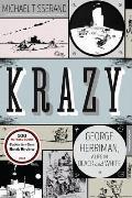 Krazy George Herriman a Life in Black & White