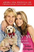 Marley y Yo: La Vida y el Amor...