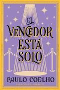 El Vencedor Esta Solo: Novela