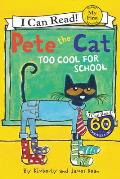 Pete the Cat Cool for School