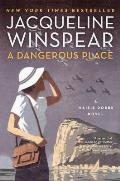 Dangerous Place A Maisie Dobbs Novel