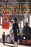 Journey to Munich A Maisie Dobbs...