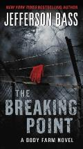 Breaking Point A Body Farm Novel