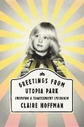 Greetings from Utopia Park...