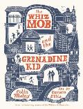 The Whiz Mob and the Grenadine Kid - Signed Edition