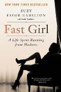 Fast Girl A Life Spent Running...