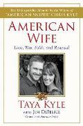 American Wife A Memoir of Love War Faith & Renewal
