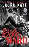 Ride Hard A Raven Riders Novel