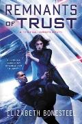 Remnants of Trust A Central Corps Novel