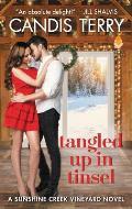 Tangled Up in Tinsel A Sunshine Creek Vineyard Novel