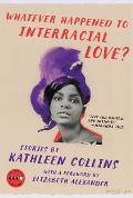 Whatever Happened to Interracial Love Stories