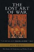 The Lost Art of War: Recently Discovered Companion to the Bestselling the Art of War, the