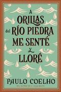 A Orillas del Rio Piedra Me Sente y Llore By the River Piedra I Sat Down & Wept