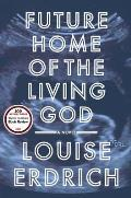 Future Home of the Living God - Signed Edition