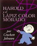 Harold & the Purple Crayon Spanish Edition Harold y El Lapiz Color Morado