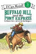 Buffalo Bill & The Pony Express An I Can