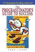 The Procrastinator's Guide to Success