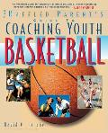 Coaching Youth Basketball A Baffled Parents Guide