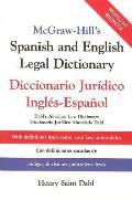 McGraw Hills Spanish & English Legal Dictionary Doccionario Juridico Ingles Espanol
