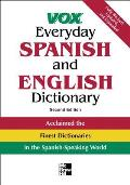 Vox Everyday Spanish & English Dictionary English Spanish Spanish English