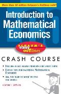 Schaum's Easy Outline Introduction to Mathematical Economics: Based on Schaum's Outline of Theory and Problems of Introduction to Mathematical Economi