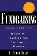 Fundraising Hands On Tactics for Nonprofit Groups
