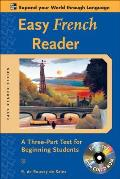 Easy French Reader A Three Part Text for Beginning Students with CDROM