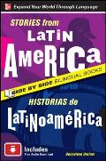 Stories From Latin America Historias de Latinoamerica 2nd Edition