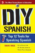 DIY Spanish: Top 12 Tools for Speaking Spanish
