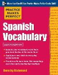 Practice Makes Perfect Spanish Vocabulary 2nd Edition