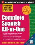 Practice Makes Perfect Complete Spanish All In One