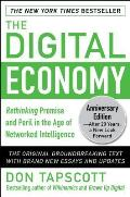 The Digital Economy: Rethinking Promise and Peril in the Age of Networked Intelligence