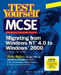 MCSE Migrating from Windows NT 4.0 to Windows 2000 (Exam 70-222)