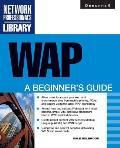 WAP: A Beginner's Guide