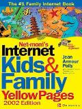 Net-Mom (R) 's Internet Kids & Family Yellow Pages (2002) (2002)