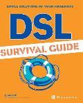 DSL Survival Guide
